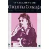 Melhor de Chiquinha Gonzaga, o 265-a - Francisca Edwiges Neves Gonzaga