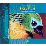 Maravilhas do Brasil: Aves - Martha Argel
