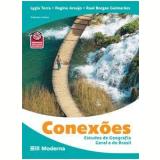 Conexões :  Estudos Geografia Geral e Brasil - Regina Araujo, Lygia Terra
