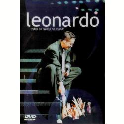 DVD - Leonardo - Todas as Coisas do Mundo - Leonardo - 743218508899