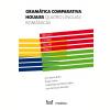 Gram�tica Comparativa Houaiss: Quatro L�nguas Rom�nicas