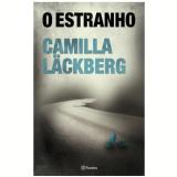 O Estranho - Camila Lackberg