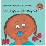 Uma Gota de Mágica - Ana Maria Machado, Claudius