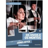Os Vivos e os Mortos (Vol. 17) - James Joyce