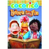 Cocoricó - História Com Fim (DVD)