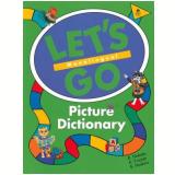Let'S Go Picture Dict - Karen Frazier, Barbara Hoskins, Ritsuko Nakata
