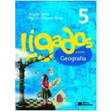 Ligados.com Geografia 5º Ano - Ensino Fundamental I - Angela Rama, Marcelo Moraes Paula