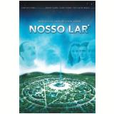 Nosso Lar (DVD) - Wagner de Assis (Diretor)
