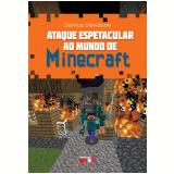Ataque espetacular ao mundo de Minecraft (Ebook) - Danica Davidson