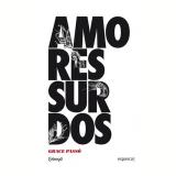 Amores Surdos - Grace Passô