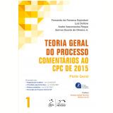 Teoria Geral do Processo - Parte Geral (Vol. 1) - Fernando da Fonseca Gajardoni, Luiz Dellore, Andre Vasconcelos Roque ...