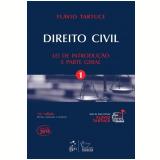 Direito Civil - Lei de Introdução e Parte Geral (Vol. 1) - Flávio Tartuce