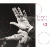 Joyce Moreno - 50 (CD) - Joyce Moreno