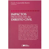 Impactos Processuais do Direito Civil - Cassio Scarpinella Bueno