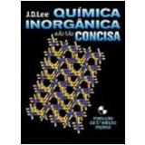 Química Inorgânica Não Tão Concisa 5ª Edição - John David Lee