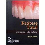 Prótese Total - Daniel Telles