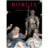 Bórgia (Vol. 3) - Alejandro Jodorowsky