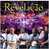 Grupo Revela��o - 360� Ao Vivo (Blu-Ray) - Grupo Revela��o