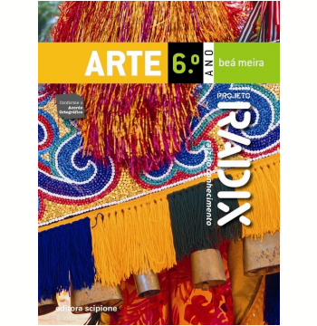 Projeto Radix - Arte - 6º Ano - Ensino Fundamental II