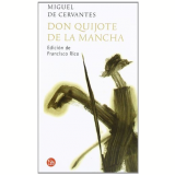Don Quijote De La Mancha/ Quixote - Miguel de Cervantes Saavedra