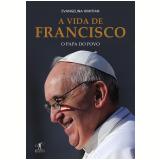 A Vida de Francisco