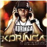 Koringa - A Caminhada (CD) - Koringa