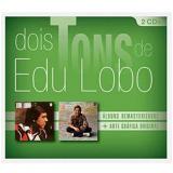 Edu Lobo - Dois Tons de Edu Lobo (CD) - Edu Lobo