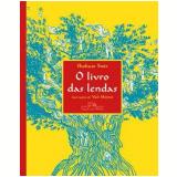 O Livro Das Lendas - Shoham Smit
