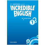 Incredible English 1 Teacher's Book - Second Edition - Watkins, Phillips Slattery