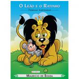 Turma Da Mônica - O Leão e o Ratinho - Mauricio de Sousa
