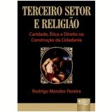 Terceiro Setor E Religiao - Rodrigo Mendes Pereira