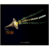Zé Da Velha E Silvério Pontes - Ouro E Prata (CD) - Zé Da Velha E Silvério Pontes