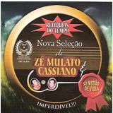Zé Mulato & Cassiano - Relíquias Do Tempo (CD) - Zé Mulato & Cassiano