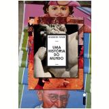 Uma história do mundo (Ebook)