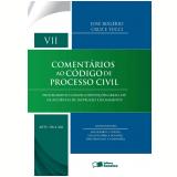 Comentários Ao Código De Processo Civil – Volume Vii (arts. 318-368) - José Roberto Ferreira Gouvêa, Luis Guilherme Aidar Bondioli, JosÉ RogÉrio Cruz ...