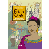 Frida Kahlo - Jean-luc Cornette