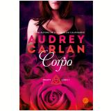 Trinity - Corpo (Vol. 1) - Audrey Carlan