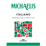 Michaelis - Italiano Gramática Prática - André Guilherme Polito