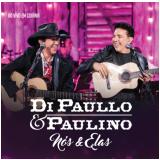 Di Paullo & Paulino - Nós & Elas - Ao Vivo Em Goiânia  (CD) - Di Paullo & Paulino