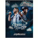 Jorge & Mateus - Terra Sem Cep - Digipack (CD) + (DVD) - Jorge & Mateus