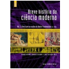 Breve Hist�ria da Ci�ncia Moderna (Vol. 3)