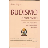 Budismo Claro e Simples - Steve Hagen