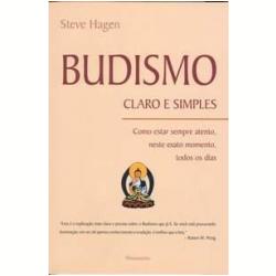 Livros - Budismo Claro e Simples - Steve Hagen - 853151276x