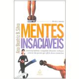 Mentes Insaciáveis - Ana Beatriz B. Silva