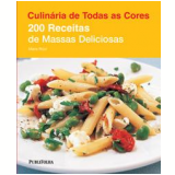 200 Receitas de Massas Deliciosas - Maria Ricci