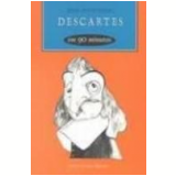 Descartes em 90 Minutos - Paul Strathern
