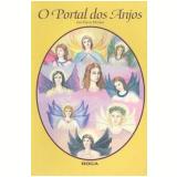 O Portal dos Anjos - Ana Flavia Miziara