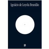 Zero: 35 Anos - Ignácio de Loyola Brandão