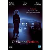 Vizinho Perfeito, O (DVD) - Susan Blakely, PERRY KING