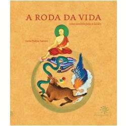 Livros - A Roda da Vida - Padma Samten - 9788575961827
